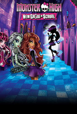 Monster High: New Ghoul in School